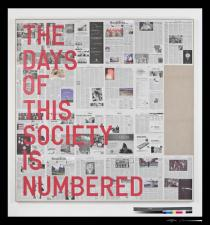 Rirkrit Tiravanija, Untitled (the days of this society is numbered / September 15 -October 12 2008), 2006 -2010. Courtesy of the artist and Gavin Brown�s enterprise, LUMA Foundation, Schweiz. Photo: Ellen Page Wilson Studio