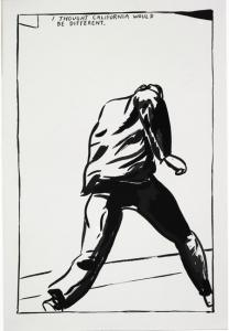 Raymond Pettibon, No Title (I Thought California), 1989, Courtesy Regen Projects, Los Angeles; Photo: Joshua White