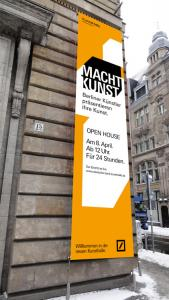 """Macht Kunst"" banner at the façade of the Deutsche Bank KunstHalle, Berlin, Unter den Linden"